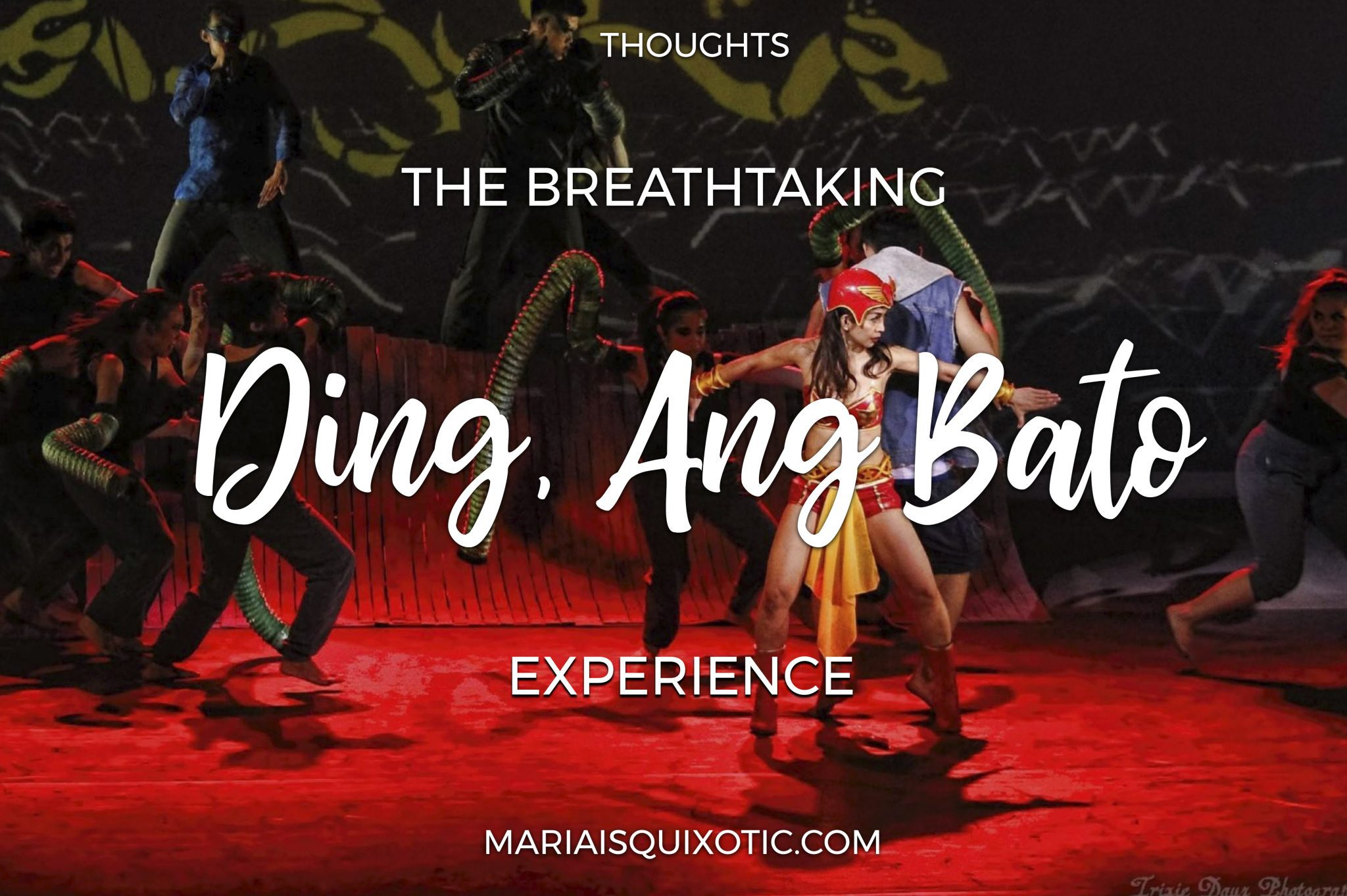The Ding and Darna Experience