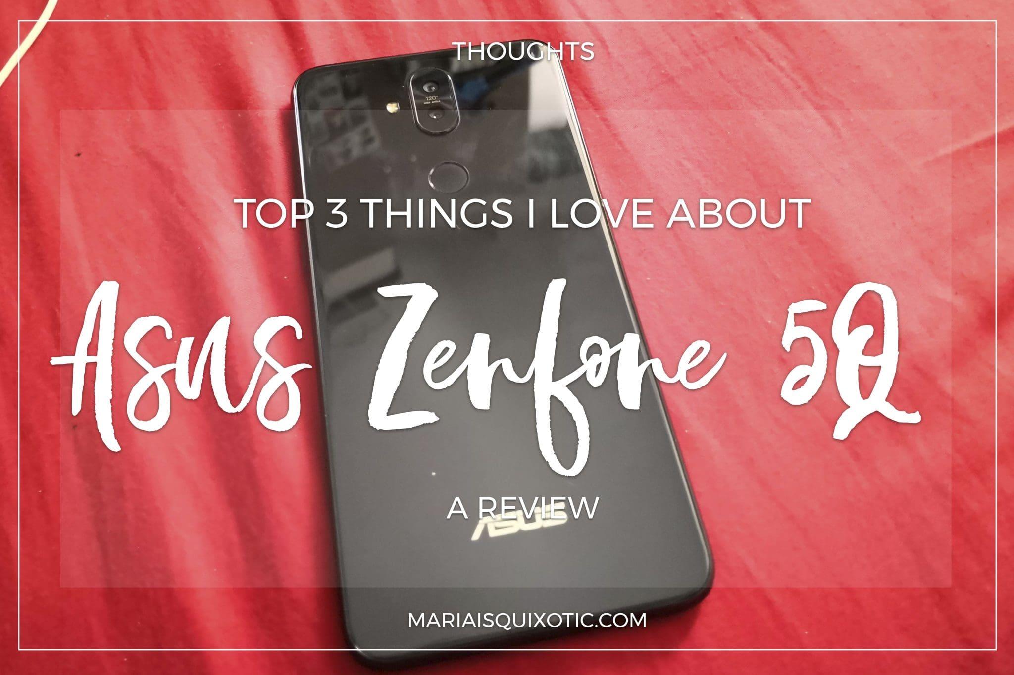 Loving Asus Zenfone 5Q