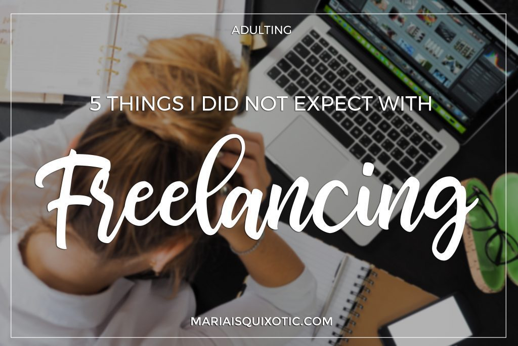 5 Things I Didn't Expect with Freelancing