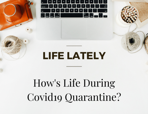 How's Life During Covid19 Quarantine?