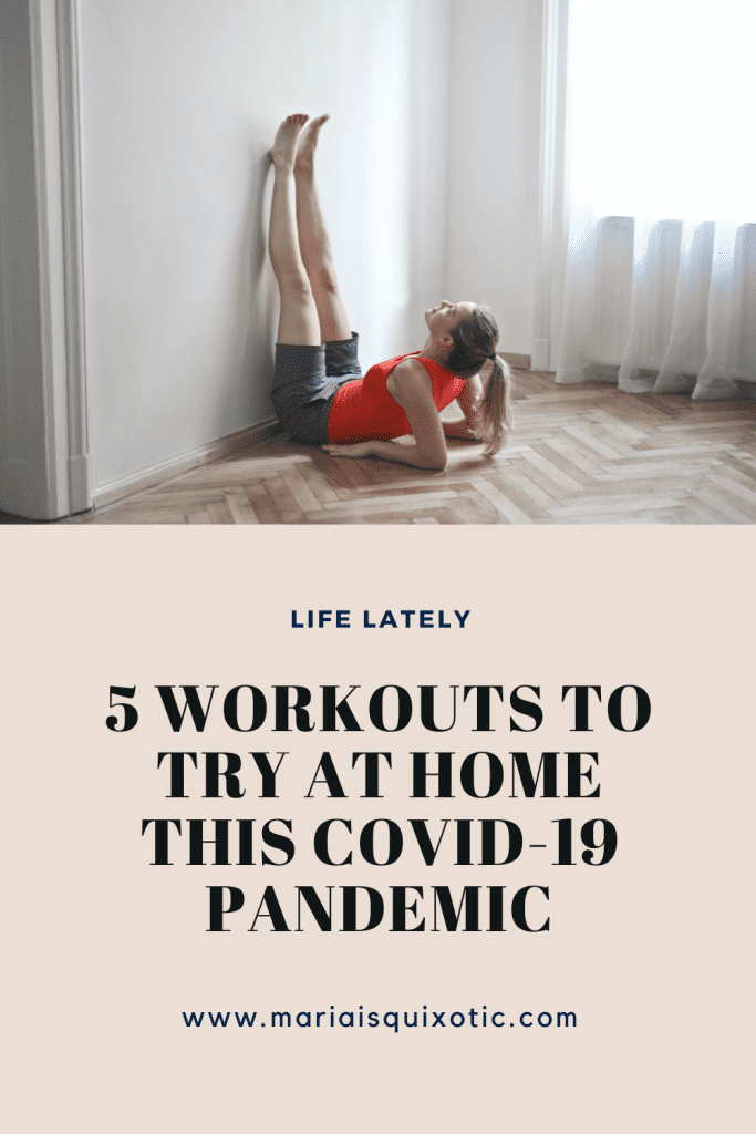 5 Workouts to Try at Home this COVID-19 Pandemic